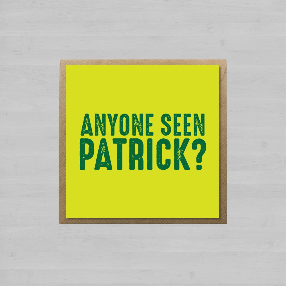 Anyone Seen Patrick + Envelope