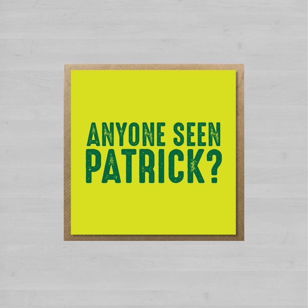 Anyone Seen Patrick + Envelope