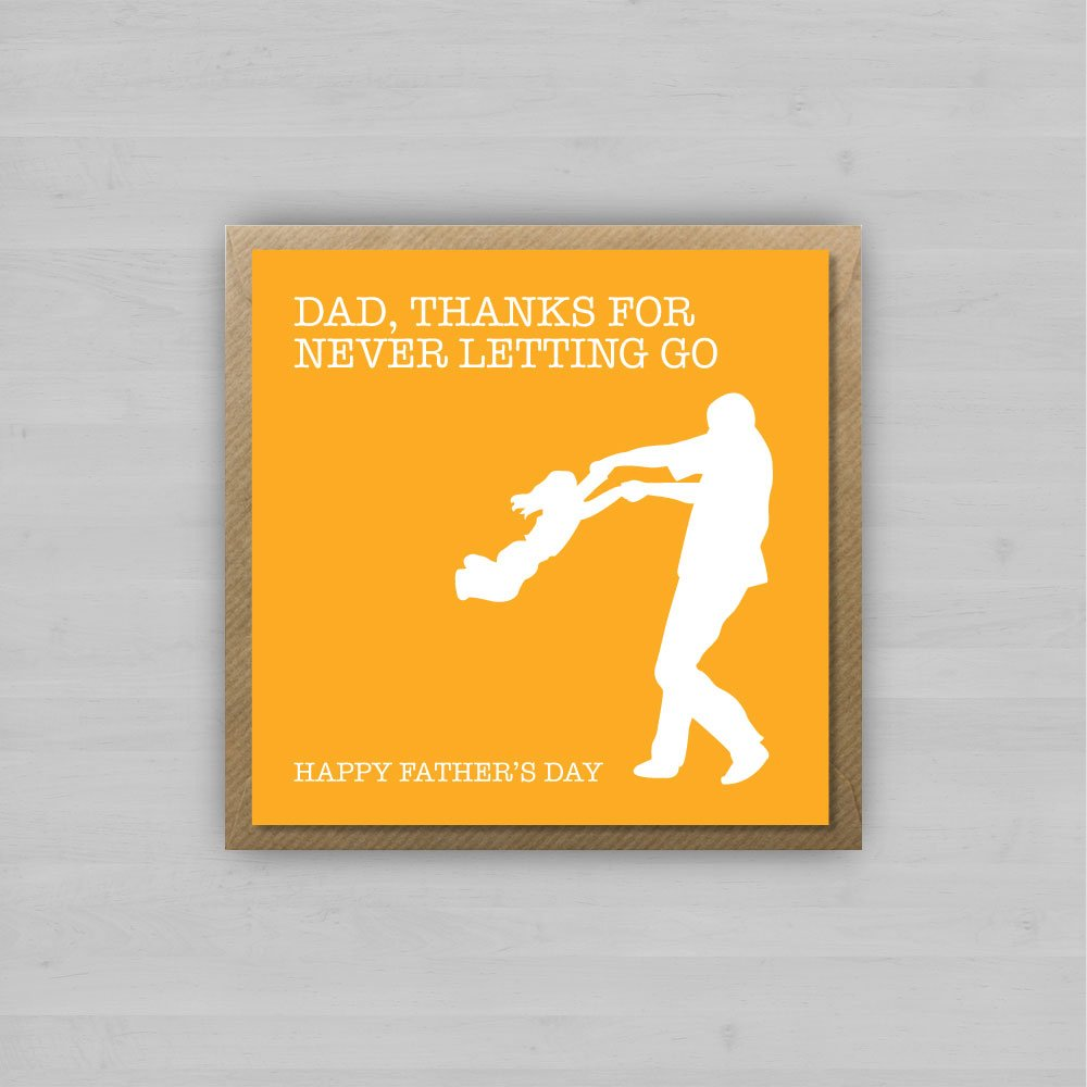 Dad Thanks for Never Letting Go + Envelope
