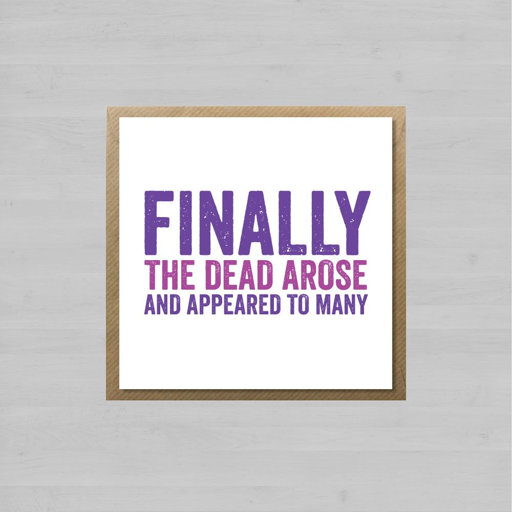 Finally The Dead Arose And Appeared To Many + Envelope