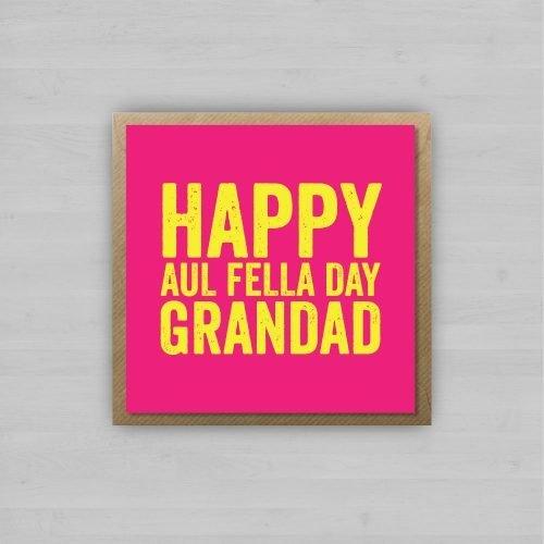 Happy Aul Fella Day Grandad + Envelope