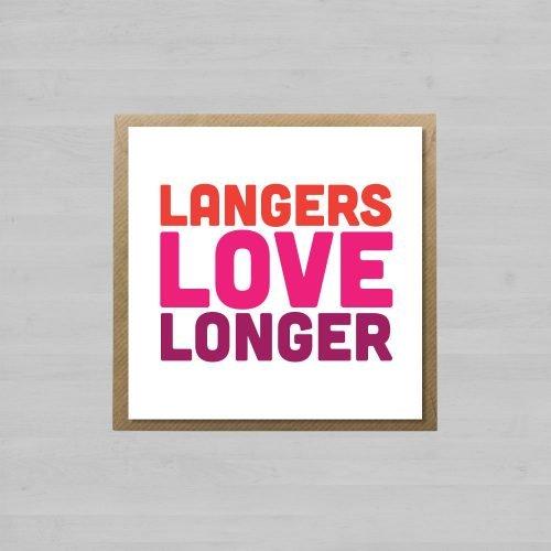 Langers Love Longer + Envelope