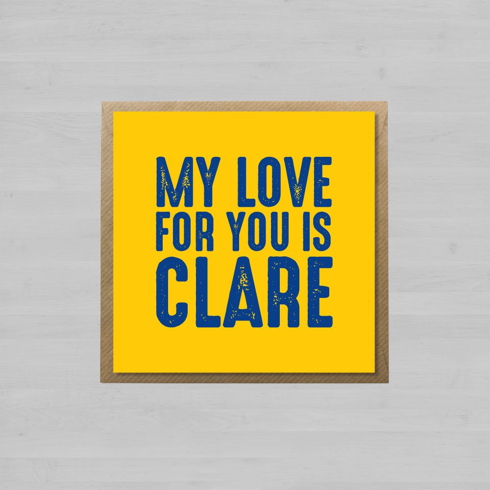 My Love for You is Clare + Envelope
