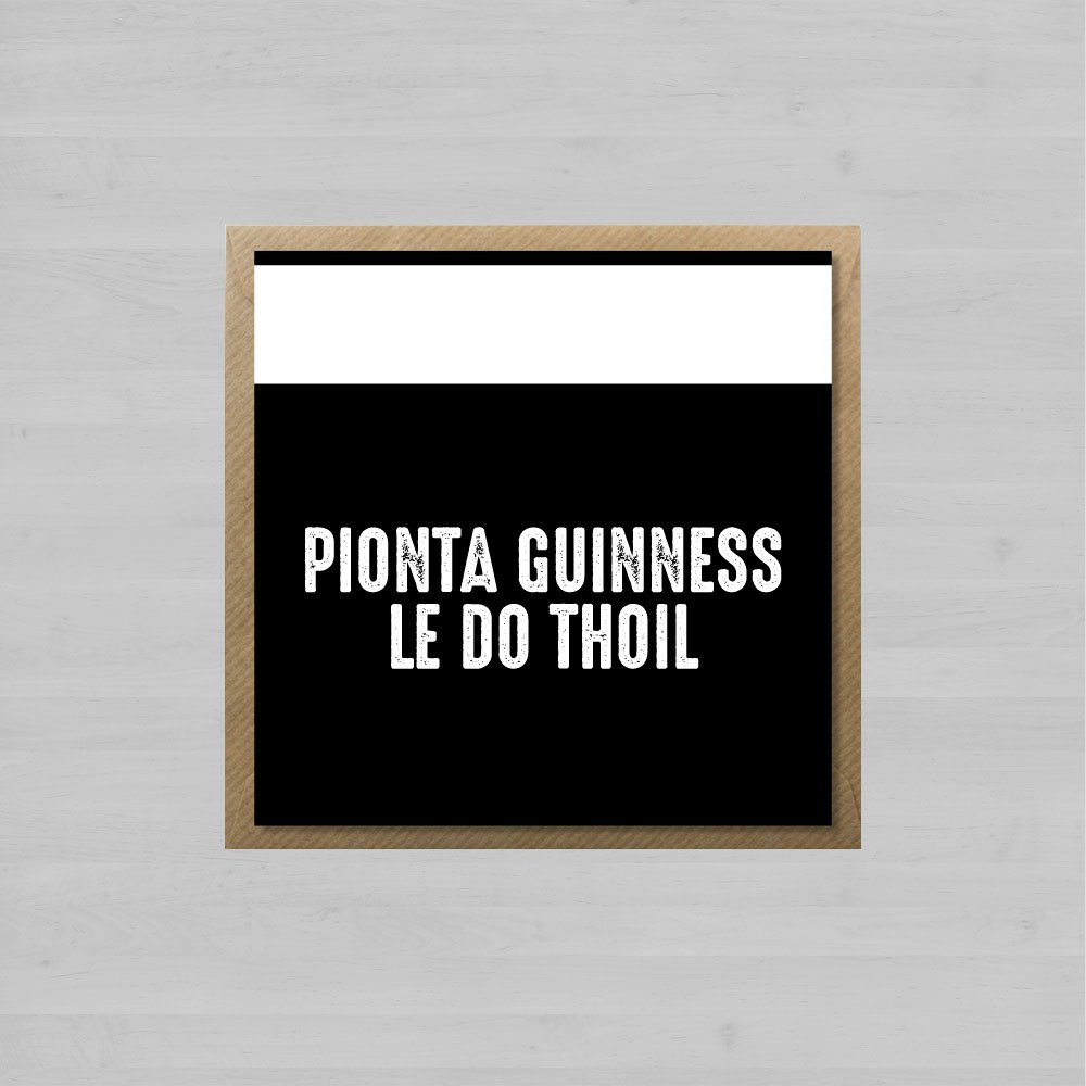 Pionta Guinness, le do thoil + Envelope