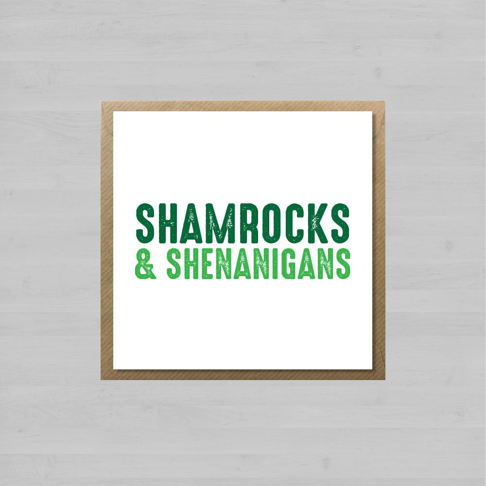 Shamrocks & Shenanigans + Envelope