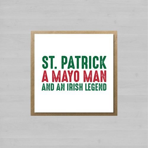 St. Patrick A Mayo Man and an Irish Legend + Envelope
