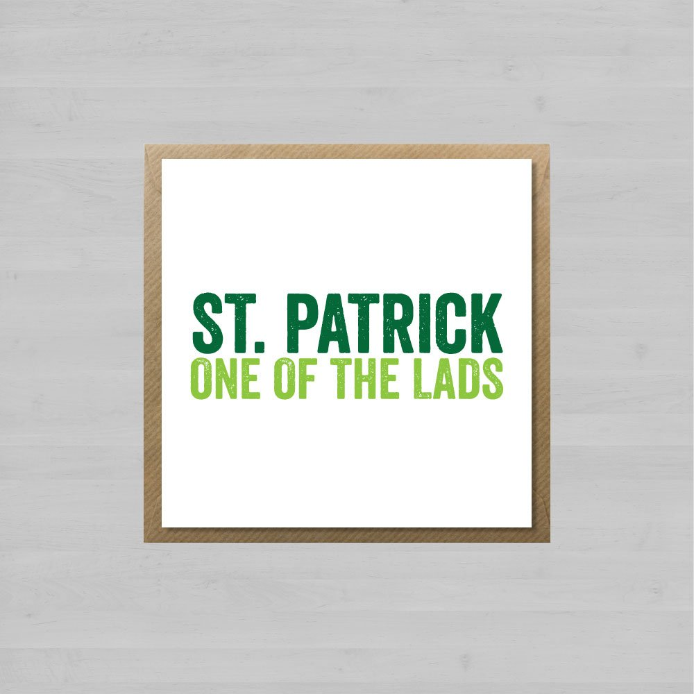 St. Patrick One Of The Lads + Envelope