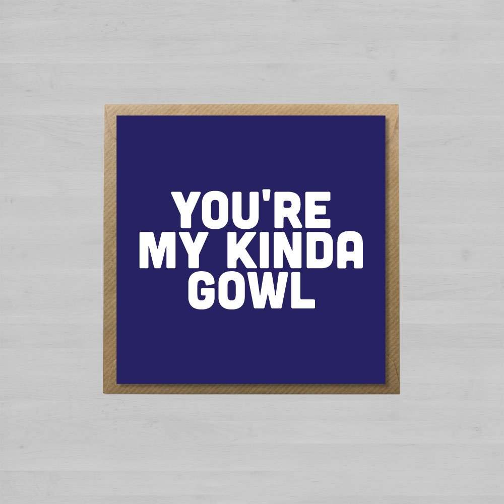 You're My Kinda Gowl + Envelope