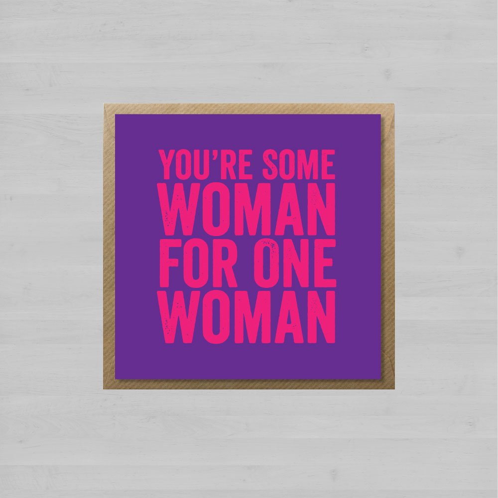 You're Some Woman For One Woman + Envelope